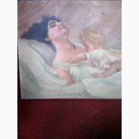 Продам срочно антиквариат картину #039;#039;Вставай тоже мама#039;#039;