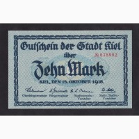 10 марок 1918г. Киль. Германия. 678982. Пресс